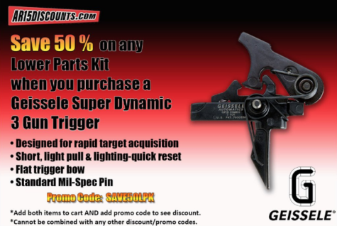 Save 50% on any Lower Parts Kit when you purchase a Geissele Super Dynamic 3 Gun Trigger